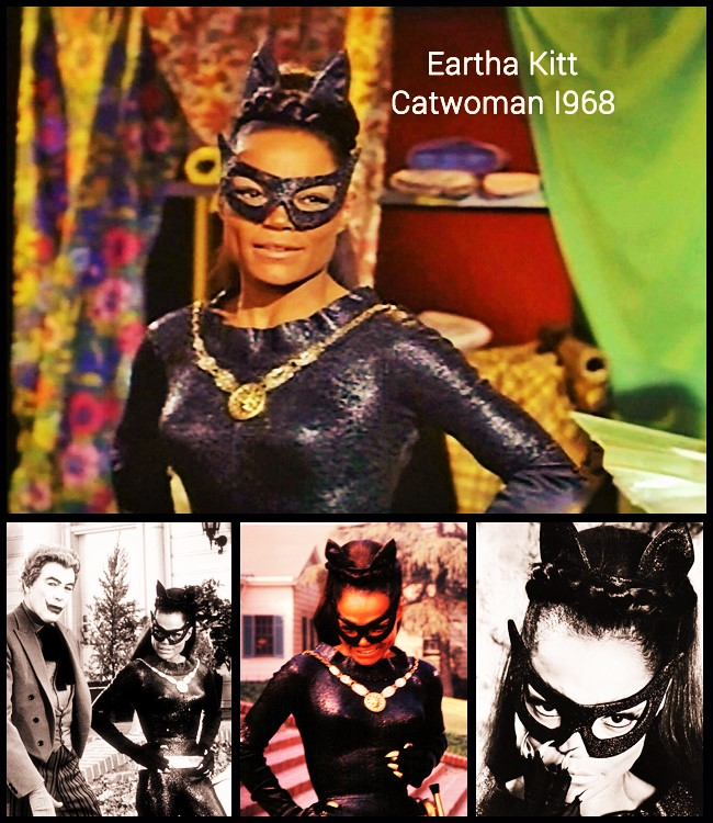Actress & Singer: Eartha Kitt as Catwoman