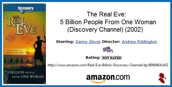 The Real Eve Discovery Channel 0