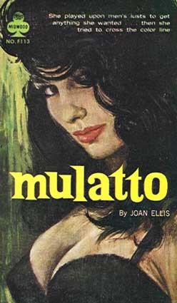 Origins and Meaning of Mulatto