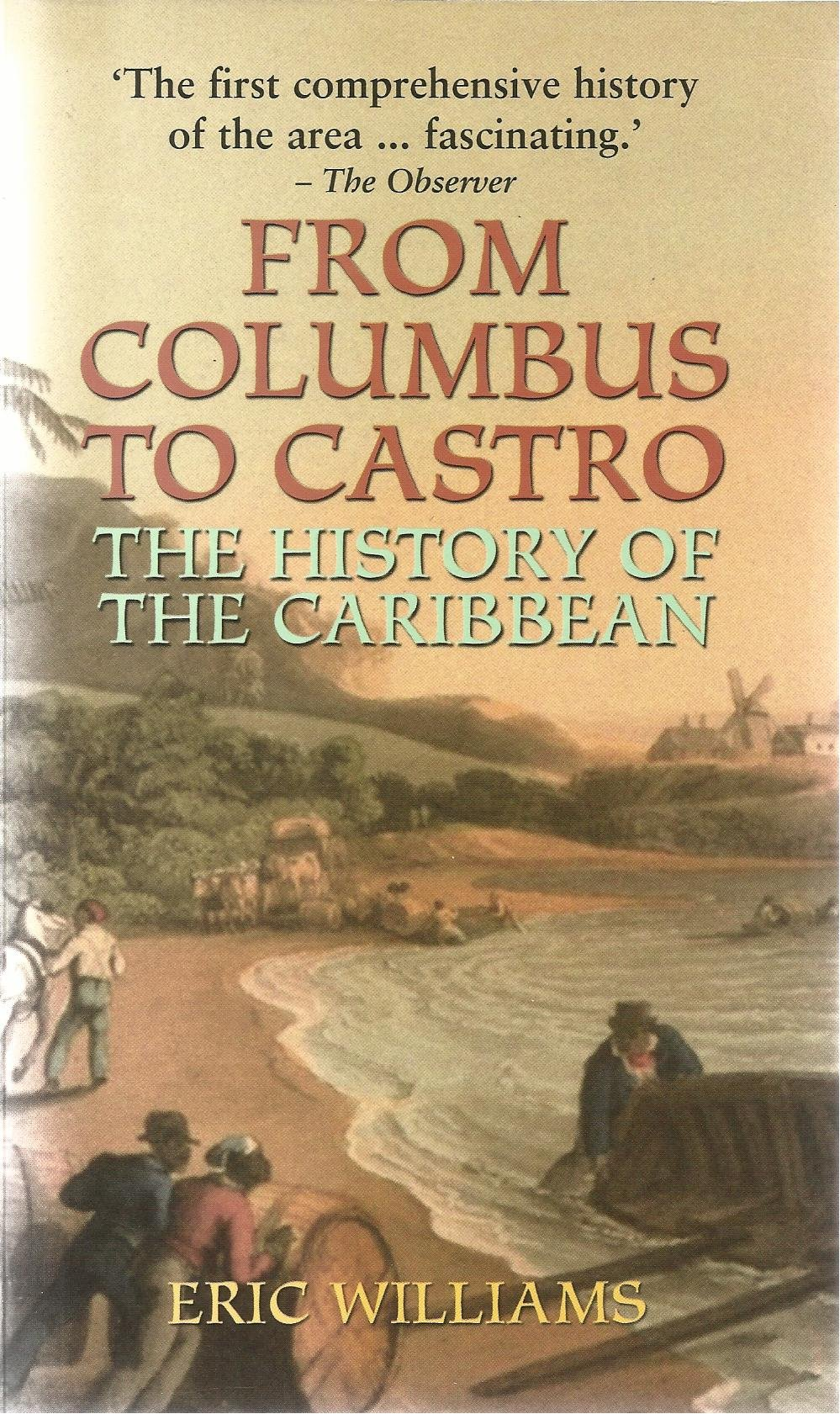 Recommended Book To Read: From Columbus to Castro The History of the Caribbean