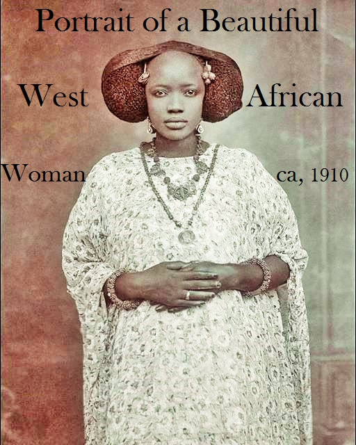 Beautiful West African Women 1910