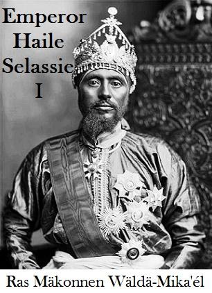 Ras Makonnen Wolde Mikael Ethiopian King 0