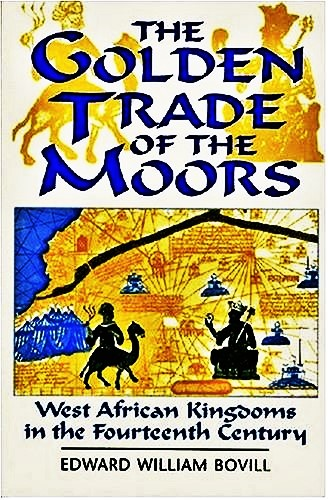 Book: The Golden Trade Of The Moors
