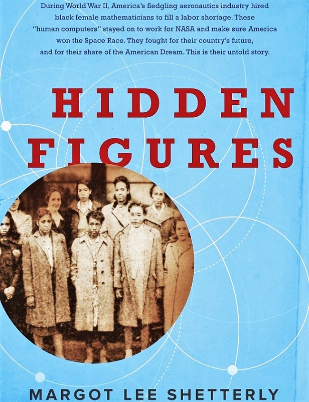 Hidden Figures: The African American Women Mathematicians Who Helped NASA