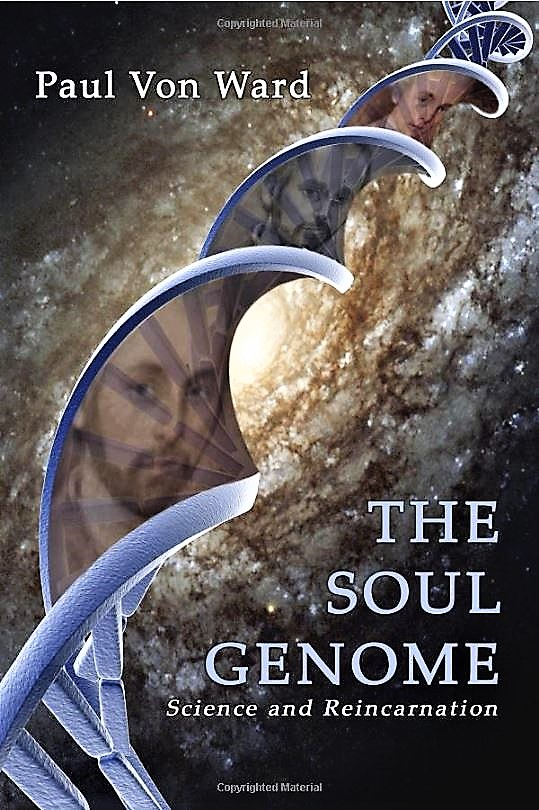 Controversial hypothesis On The Soul Genome: Science and Reincarnation