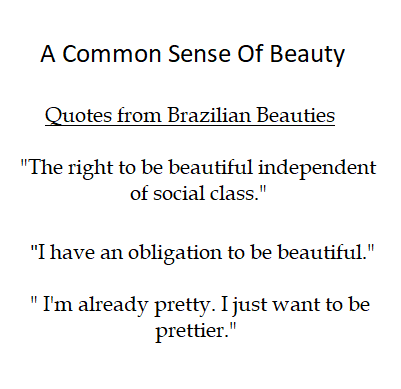 Quote: Brazilian Culture – The right to beauty